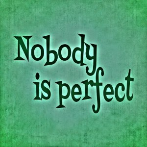nobody-is-perfect-688367_960_720