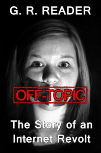 Cover of Off-Topic: The Story of an Internet Revolt