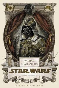 Cover of William Shakespeare's Star Wars, by Ian Doescher