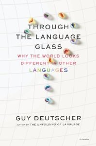 Cover of Through the Language Glas by Guy Deutscher