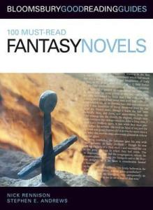 Cover of 100 Must Read Fantasy Novels