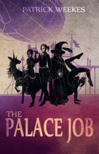 Cover of The Palace Job, by Patrick Weekes