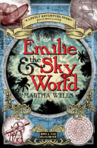Cover of Emilie and the Sky World by Martha Wells