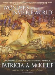 Cover of Wonders of the Invisible World, by Patricia McKillip