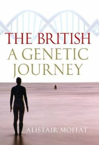 Cover of The British: A Genetic Journey by Alistair Moffat