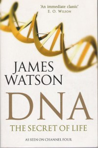 Cover of DNA: The Secrets of Life by James Watson