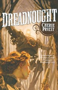 Cover of Dreadnought by Cherie Priest