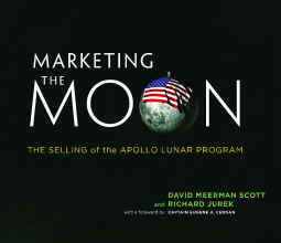Cover of Marketing the Moon by David Meerman Scott, Richard Jurek, Eugene A. Cernan