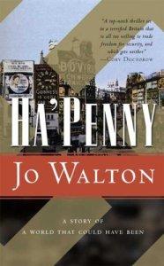 Cover of Ha'penny by Jo Walton