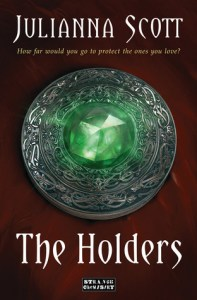 Cover of The Holders by Julianna Scott