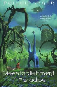 Cover of The Disestablishment of Paradise by Phillip Mann
