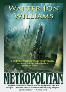 Metropolitan by Walter Jon Williams