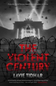 Cover of The Violent Century by Lavie Tidhar