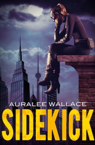 Cover of Sidekick by Auralee Wallace