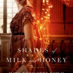 Cover of Shades of Milk and Honey by Mary Robinette Kowal