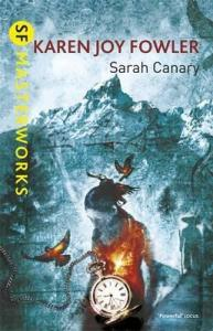 Cover of Sarah Canary by Karen Joy Fowler