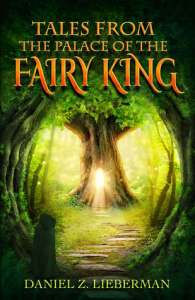 Cover of Tales from the Palace of the Fairy King by Daniel Lieberman