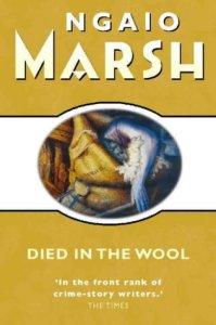 Cover of Died in the Wool by Ngaio Marsh