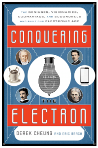 Cover of Conquering the Electron by Derek Cheung and Eric Brach