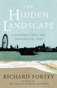 Cover of The Hidden Landscape by Richard Fortey