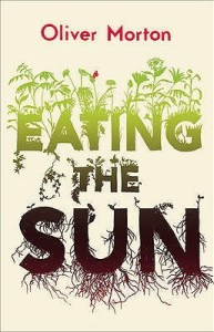 Cover of Eating the Sun, by Oliver Morton