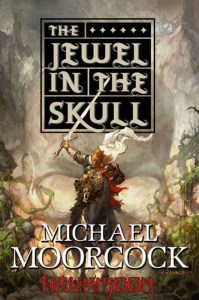 Cover of The Jewel in the Skull by Michael Moorcock