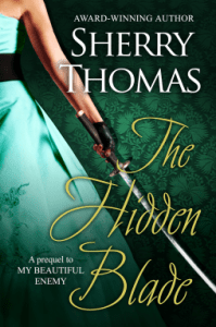Cover of The Hidden Blade by Sherry Thomas