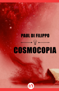 Cover of Cosmocopia by Paul Di Filippo