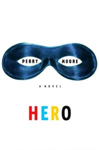 Cover of Hero by Perry Moore