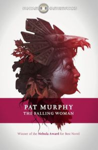 Cover of The Falling Woman by Pat Murphy