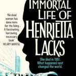 Cover of The Immortal Life of Henrietta Lacks by Rebecca Skloot