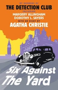 Cover of Six Against the Yard by The Detective Club