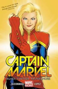 Cover of Captain Marvel Higher Faster Further More by Kelley Sue DeConnick