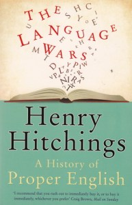 Cover of The Language Wars by Henry Hitchings