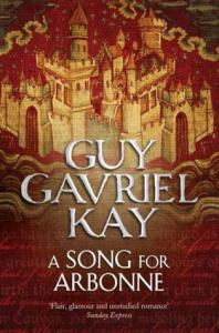 Cover of A Song for Arbonne by Guy Gavriel Kay