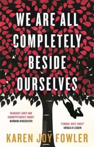 Cover of We Are All Completely Beside Ourselves by Karen Joy Fowler