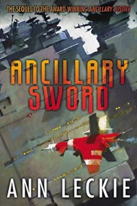 Cover of Ancillary Sword by Ann Leckie