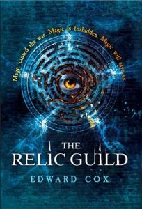 Cover of The Relic Guild by Edward Cox