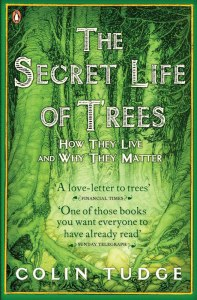Cover of The Secret Life of Trees by Colin Tudge
