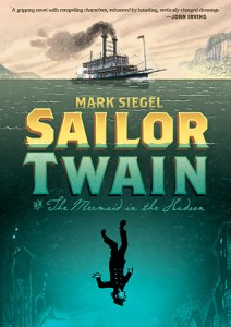 Cover of Sailor Twain by Mark Siegel