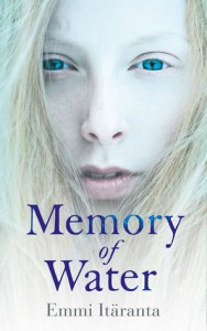 Cover of Memory of Water by Emma Itaranta