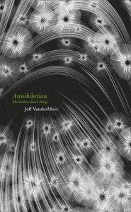 Cover of Annilation by Jeff VanderMeer