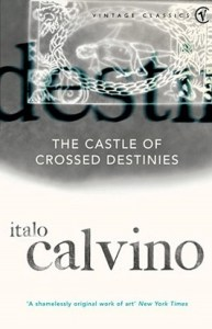Cover of The Castle of Crossed Destinies by Italo Calvino