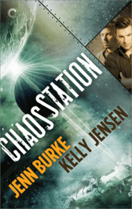 Cover of Chaos Station by Kelly Jensen and Jenn Burke