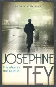 Cover of The Man in the Queue by Josephine Tey