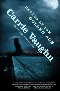 Cover of Dreams of the Golden Age by Carrie Vaughn