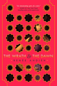 Cover of The Wrath and the Dawn by Renee Ahdieh