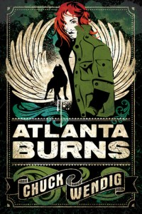 Cover of Atlanta Burns by Chuck Wendig