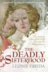Cover of The Deadly Sisterhood by Leonie Frieda