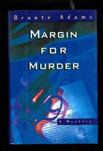 Cover of Margin for Murder by Bronte Adams
